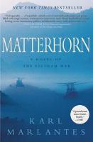 Cover of the book Matterhorn : a novel of the Vietnam War