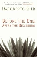 Cover of the book Before the end, after the beginning