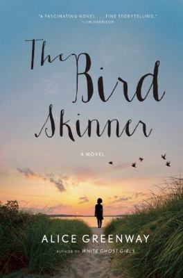 Cover art for The Bird Skinner: A Novel