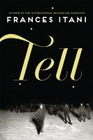 Tell : a novel