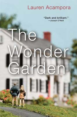 Cover Image for The Wonder Garden by Lauren Acampora
