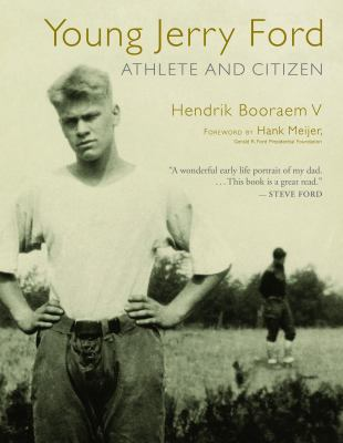 cover of the book Young Jerry Ford: Athlete and Citizen
