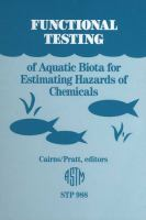 Functional testing of aquatic biota for estimating hazards of chemicals [electronic resource]