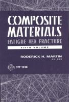 Composite Materials: Vol. 5 [electronic resource] Fatigue and Fracture.