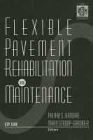 Flexible Pavement Rehabilitation and Maintenance [electronic resource]