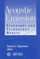 Acoustic Emission [electronic resource]: Standards and Technology Update