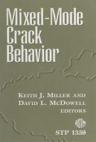 Mixed-Mode Crack Behavior [electronic resource]