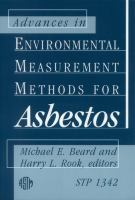 Advancements in Environmental Measurement Methods for Asbestos [electronic resource]