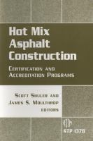 Hot Mix Asphalt Construction [electronic resource]: Certification and Accrediation Programs