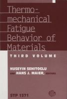 Thermo-Mechanical Fatigue Behavior of Materials [electronic resource]