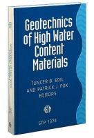 Geotechnics of High Water Content Materials [electronic resource]