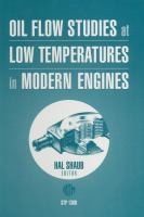 Oil Flow Studies at Low Temperatures in Modern Engines [electronic resource]