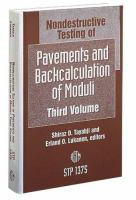 Nondestructive Testing of Pavements and Backcalculation of Moduli. Vol. 3 [electronic resource]