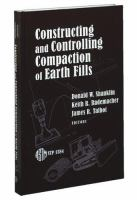 Construction and Controlling Compaction of Earth Fills [electronic resource]