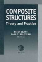 Composite Structures [electronic resource]: Theory and Practice