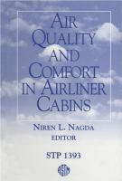 Air Quality and Comfort in Airliner Cabins [electronic resource]