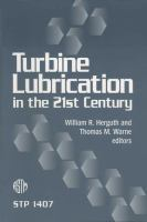 Turbine Lubrication in the 21st Century [electronic resource]