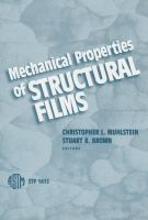 Mechanical Properties of Structural Films [electronic resource]