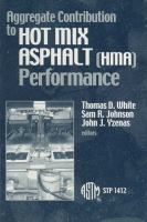 Aggregate Contribution to Hot Mix Asphalt (HMA) Performance [electronic resource]