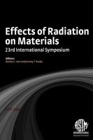 Effects of radiation on materials [electronic resource] : 23rd international symposium