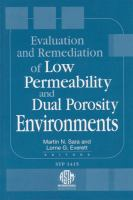 Evaluation and Remediation of Low Permeability and Dual Porosity Environments [electronic resource]