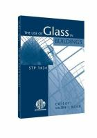 The Use of Glass in Buildings [electronic resource]