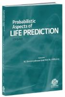 Probabilistic Aspects of Life Prediction [electronic resource]