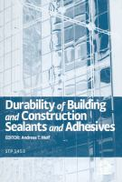 Durability of Building and Construction Sealants and Adhesives [electronic resource]