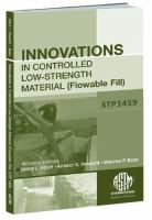 Innovations in Controlled Low-Strength Material (Flowable Fill) [electronic resource]