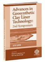 Advances in Geosynthetic Clay Liner Technology [electronic resource]: 2nd Symposium