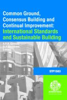 Common ground, consensus building, and continual improvement [electronic resource] : standards and sustainable building, first international symposium
