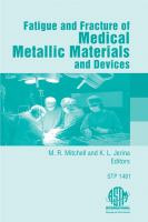 Fatigue and fracture of medical metallic materials and devices [electronic resource]