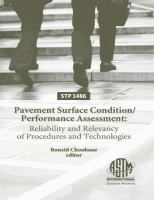 Pavement surface condition/performance assessment [electronic resource] : reliability and relevancy of procedures and technologies