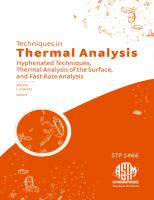 Techniques in thermal analysis [electronic resource] : hyphenated techniques, thermal analysis of the surface, and fast rate analysis
