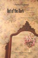 Out of the Dark: Du Plus Loin De L'oubli