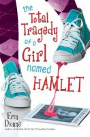 Cover of the book The total tragedy of a girl named Hamlet