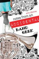 Cover of the book Notes from an accidental band geek