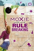 Moxie and the Art of Rule, by Erin Dionne