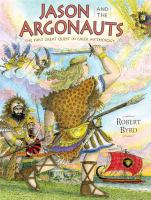 Jason and the Argonauts : the first great quest in Greek mythology