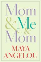 Mom & me & mom [text (large print)]
