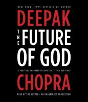 The future of god [sound recording] : a practical approach to spirituality for our times