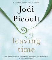 Leaving time [sound recording] : a novel