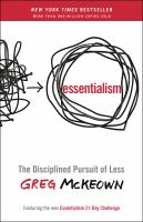 Essentialism [electronic resource] : the disciplined pursuit of less