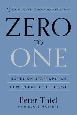 Cover Image for Zero to One by Peter Thiel