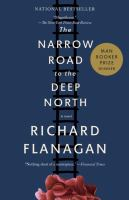 Cover Image for The Narrow Road to the Deep North by Richard Flanagan