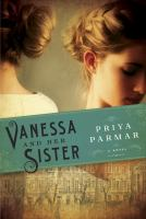 Cover Image for Vanessa and Her Sister by Priya Parmar