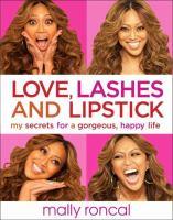 Love, Lashes, and Lipstick