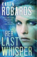 Her last whisper : a novel