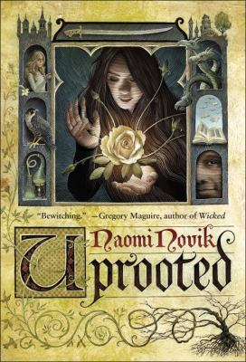 Cover Image for Uprooted by Naomi Novik