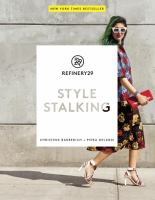 Refinery29 : style stalking